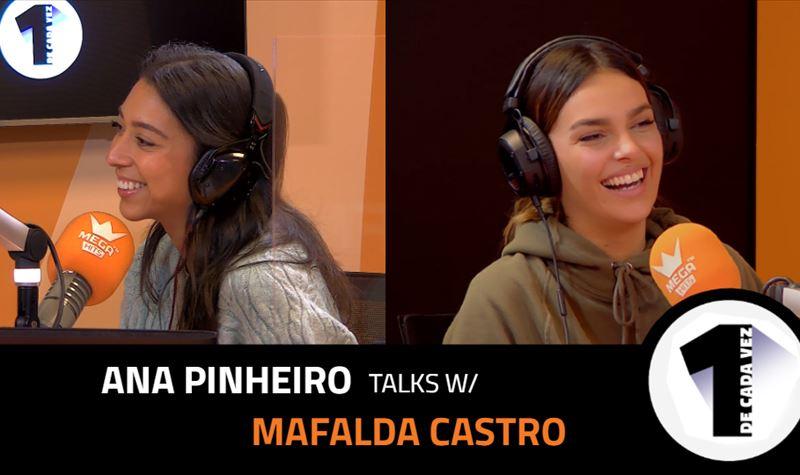 EP.7 | ANA PINHEIRO x MAFALDA ...