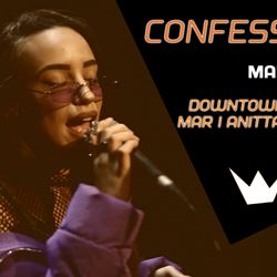Confessions - MAR x Anitta x J. Balvin - Downtown Secret