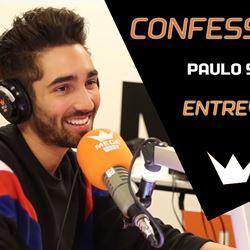 Confessions | Entrevista com Paulo So...
