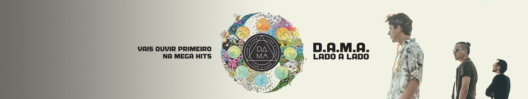 """D.A.M.A apresentam """"Lado A Lado"""""""