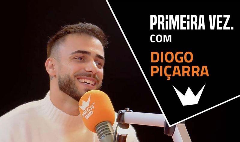 Primeira vez com Diogo Piçarra