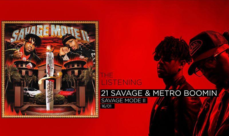 21 SAVAGE & METRO BOONIM | SAVAGE MODE II
