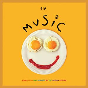 SIA | MUSIC - SONGS FROM AND INSPIRED BY THE MOTION PICTURE