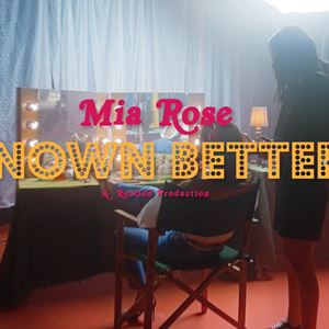 Mia Rose - Known Better