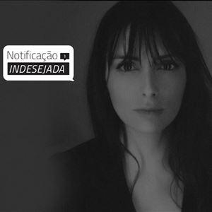 Notificação Indesejada com Carolina Torres