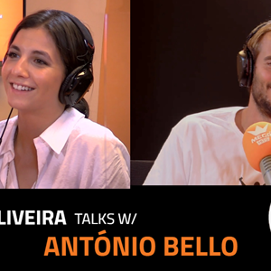 EP.3 | TERESA OLIVEIRA x ANTÓNIO BELLO