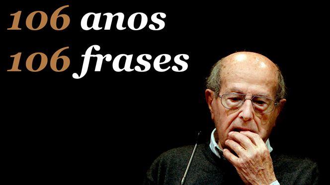 Manoel de Oliveira: 106 anos, 106 frases