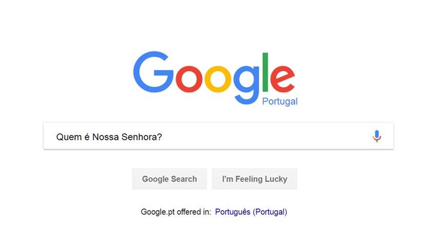 """Os portugueses perguntaram ao Google: """"Quem é Nossa Senhora?"""""""