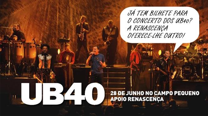 Já tem bilhete para os UB40? Então oferecemos-lhe outro igual!