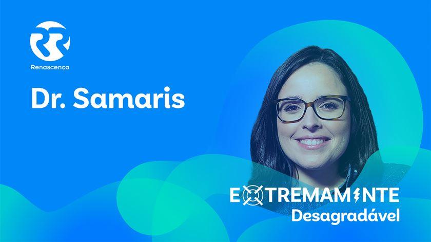Dr. Samaris - Extremamente Desagradável