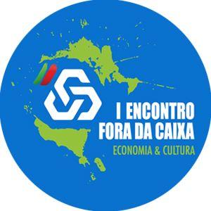 """Encontro Fora da Caixa """"Dinamismo Económico"""""""
