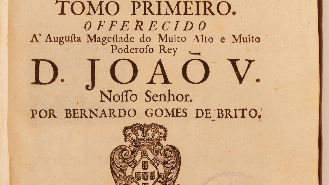 História Tragico-marítima, tomo primeiro, Bernardo Gomes de Brito, Biblioteca Geral da universidade de Coimbra. Foto: Santuário de Fátima
