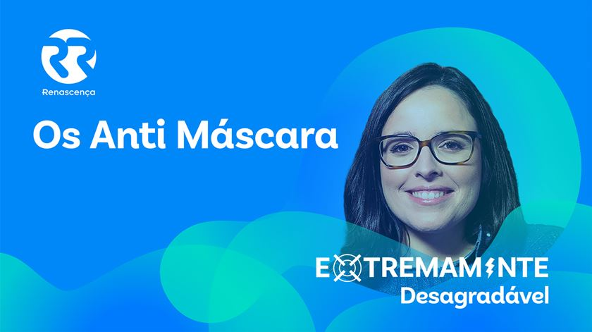 Os anti máscara - Extremamente Desagradável