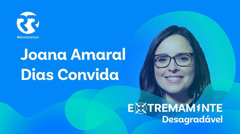 Joana Amaral Dias Convida - Extremamente Desagradável