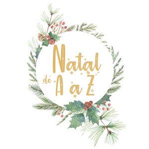 Natal de A a Z, prepare-se para o Natal com a Renascença