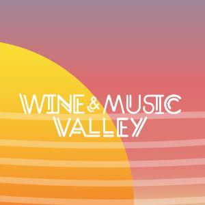 Wine & Music Valley – Vinho, gastronomia e música num cenário incrível