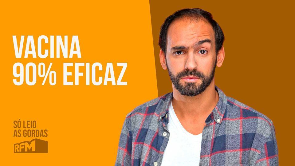 Duarte Pita Negrão: Vacina 90%...