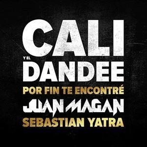 CALI Y EL DANDEE FT. JUAN MAGAN & SEBASTIAN YATRA - POR FIN TE ENCONTRE