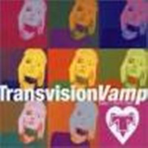 TRANSVISION VAMP - BABY I DONT CARE