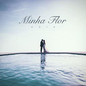 AGIR - MINHA FLOR