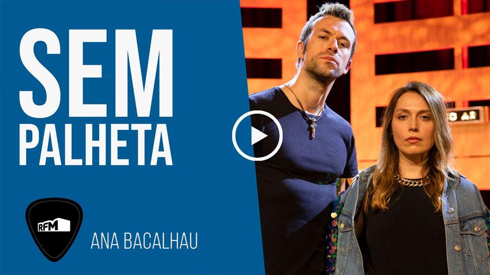 Sem Palheta com Ana Bacalhau e...