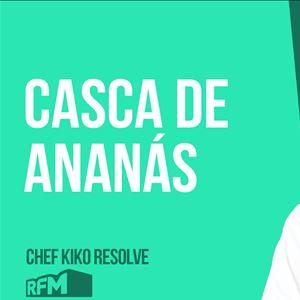 O CHEF KIKO RESOLVE - Casca de Ananás - 26 de JUNHO 2020