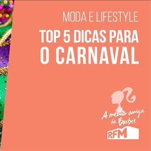 A melhor amiga da Barbie - top 5 Carnaval