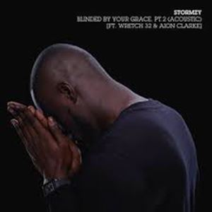 STORMZY - BLINDED BY YOUR GRACE