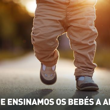 RFM - Nilton - porque ensinamos os bebés a andar? - 09-06