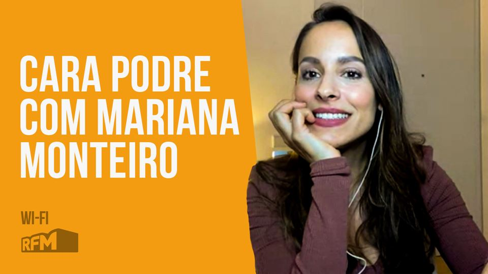 Cara Podre com Mariana Monteiro