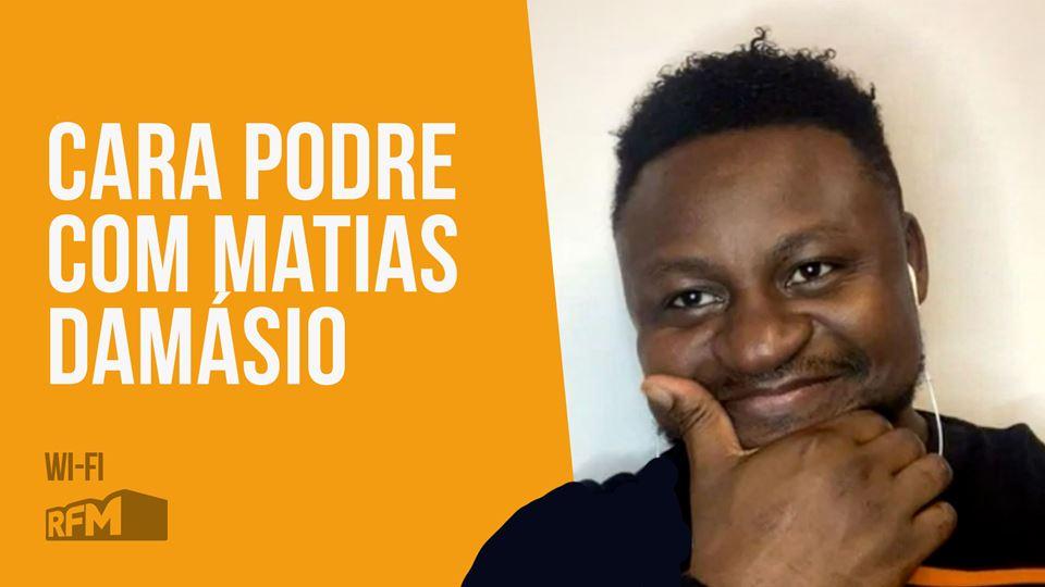 Cara Podre com Matias Damásio