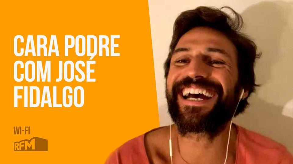 Cara Podre com José Fidalgo