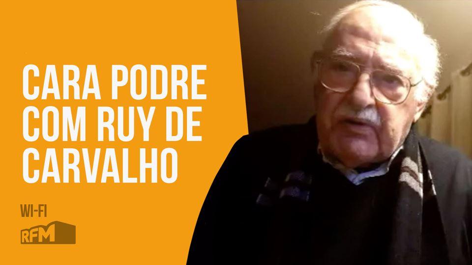 Cara Podre Ruy de Carvalho