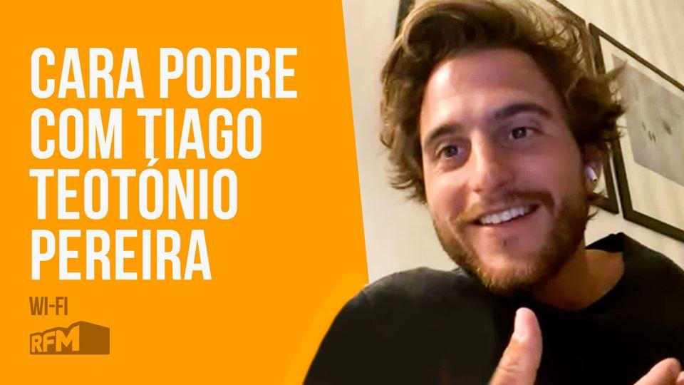 Cara Podre com Tiago Teotónio ...