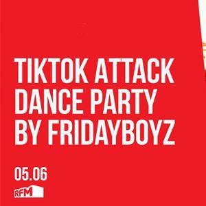 TikTok Attack Dance Party by Fridayboyz - 06 JUNHO 2020