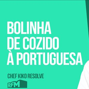 O CHEF KIKO RESOLVE - Bolinhas de cozido à Portuguesa - 05 de JUNHO 2020