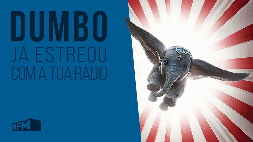 Dumbo nos cinemas com a RFM