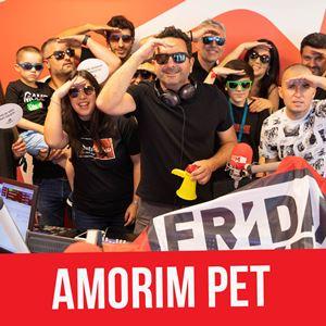 FRIDAYBOYZ feat Amorim Pet - 05 JULHO 2019