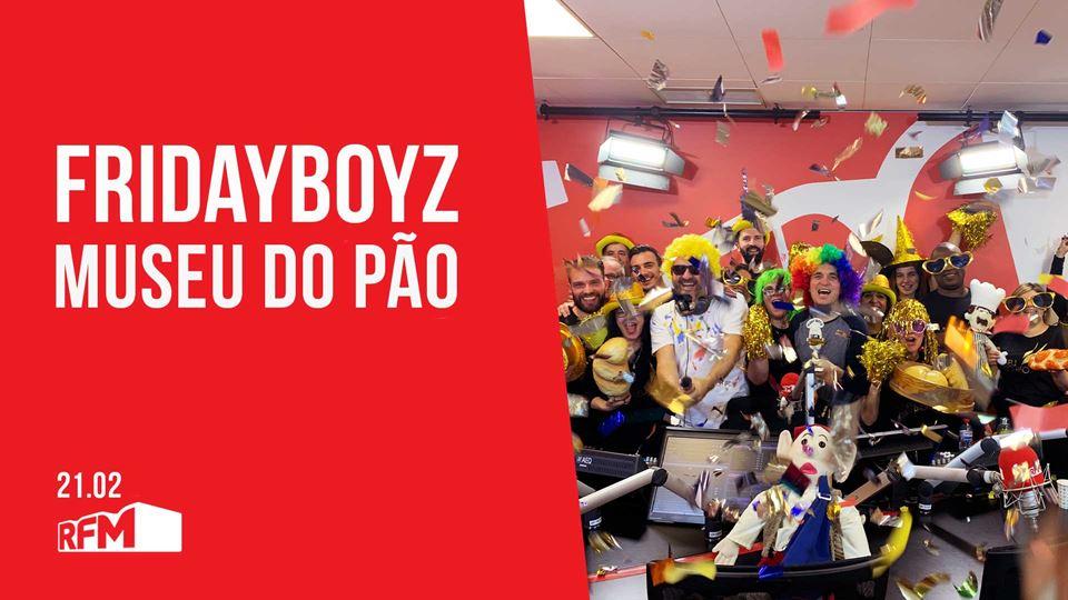 FRIDAYBOYZ feat Museu do Pão