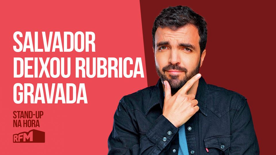 RFM - STAND-UP NA HORA: SALVAD...