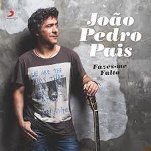 JOÃO PEDRO PAIS - FAZES-ME FALTA