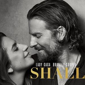 LADY GAGA FT. BRADLEY COOPER - SHALLOW