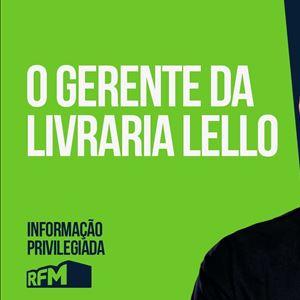 RFM - Informação Privilegiada: O GERENTE DA LIVRARIA LELLO