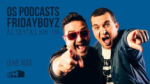 Podcast Fridayboyz