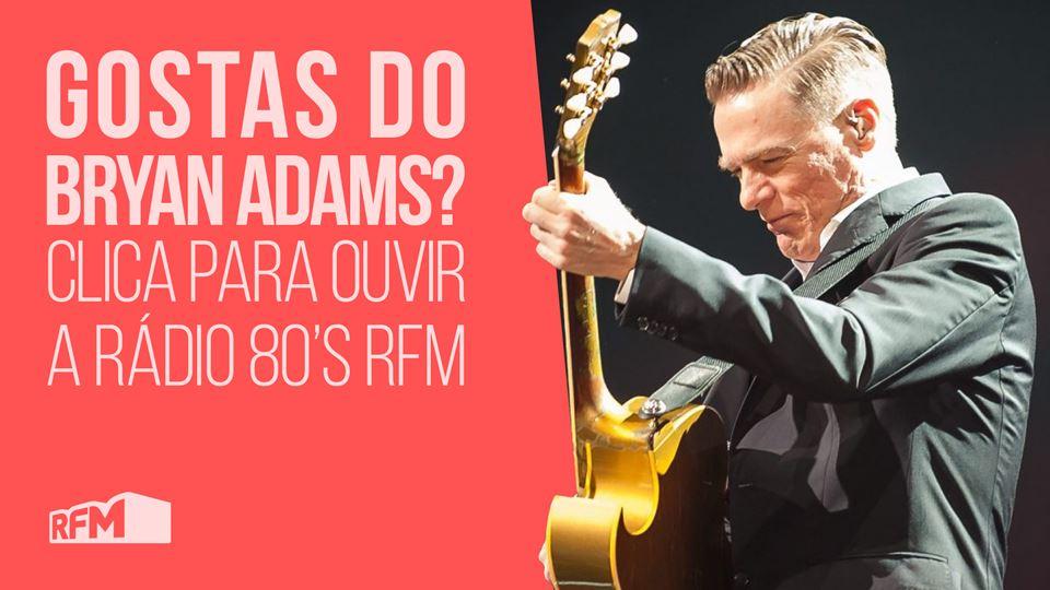 ouve a radio 80s Brian Adams