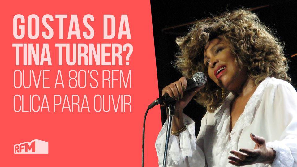 Gostas de Tina Turner?