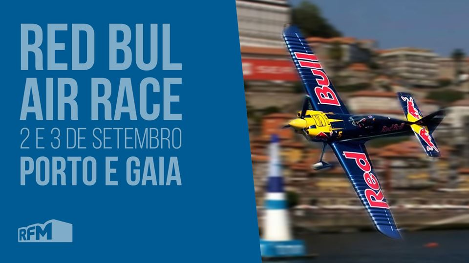 RED BULL AIR RACE REGRESSA AO PORTO COM A RFM
