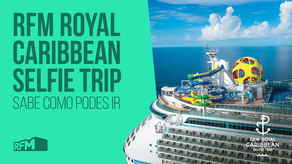 RFM Royal Caribbean Selfie Trip