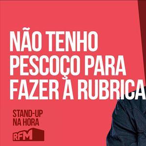 RFM - STAND-UP NA HORA: NÃO TENHO PESCOÇO PARA FAZER A RUBRICA