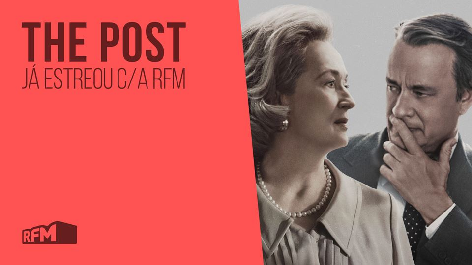 The Post - estreia com a RFM